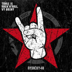 Tohle je rock n roll, vy buzny